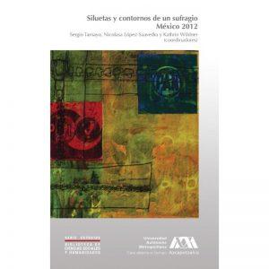 Libro siluetas-y-contornos-de-un-sufragio-mexico-2012